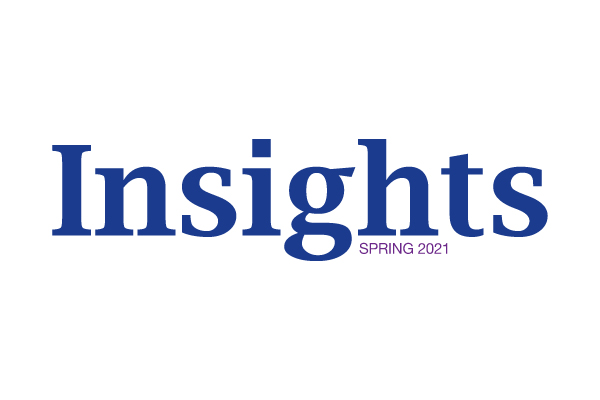 Insights-Newsletter-Spring-2021